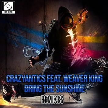 Bring The Sunshine Remixes