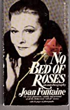 No Bed of Roses: An Autobiography