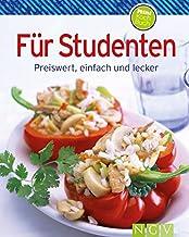 Für Studenten (Minikochbuch): Preiswert, einfach und lecker