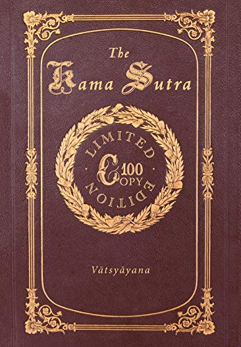 The Kama Sutra (100 Copy Limited Edition)
