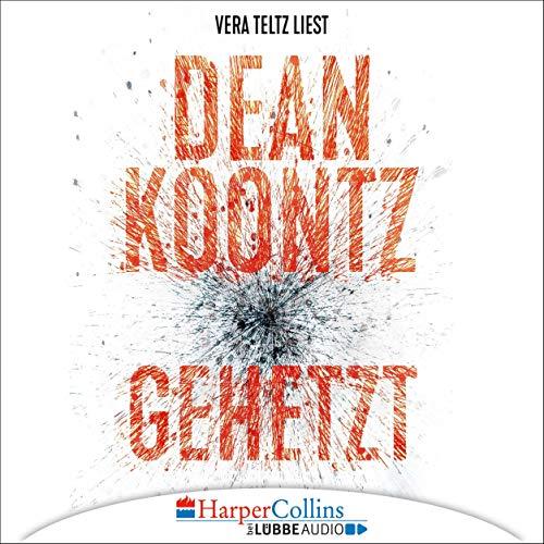 Gehetzt     Jane Hawk 2              Autor:                                                                                                                                 Dean Koontz                               Sprecher:                                                                                                                                 Vera Teltz                      Spieldauer: 6 Std. und 53 Min.     14 Bewertungen     Gesamt 4,4