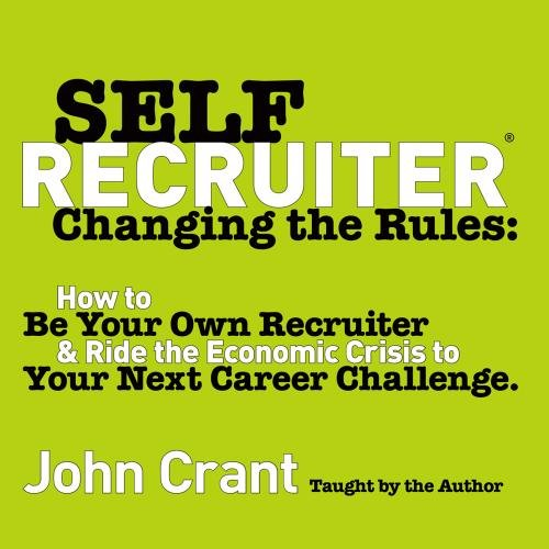 How to Be Your Own Recruiter