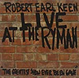 Songtexte von Robert Earl Keen - Live at the Ryman