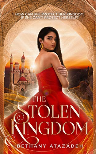 The Stolen Kingdom by Bethany Atazadeh ebook deal