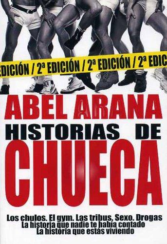 Historias de Chueca (Salir del armario nº 132)