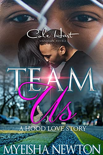 Team Us: A Hood Love Story