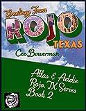Atlas & Addie: Rojo, TX Book 2