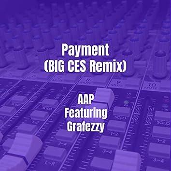 Payment (BIG CES Remix)