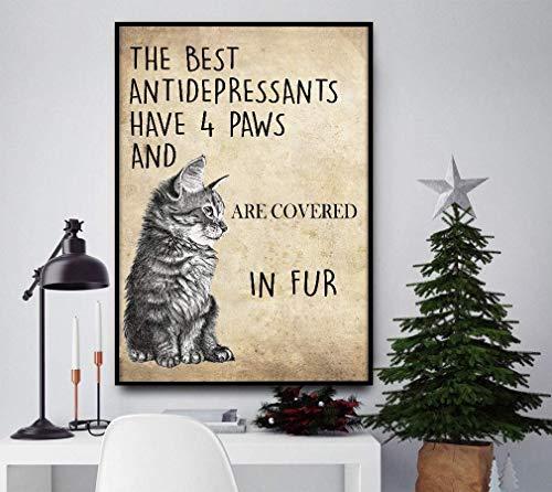 Hucuery Schattig teken schattige kat de beste antidepressiva hebben 4 poten metalen bord Pasen Moederdag beste cadeau voor een vriend of kind thuis café bar pub wanddecoratie 8x12 inch