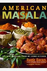 American Masala: 125 New Classics from My Home Kitchen Hardcover