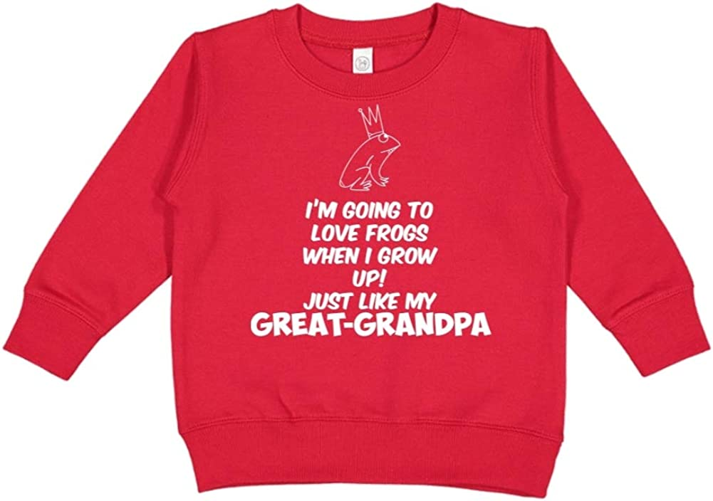 Im Going to Love Frogs When I Grow Up Toddler//Kids Sweatshirt Just Like My Great-Grandpa