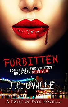 Forbitten (A Twist of Fate Novella Book 1) by [J. P. Uvalle]