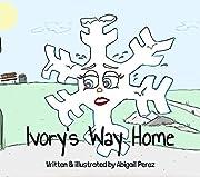 Ivory's Way Home