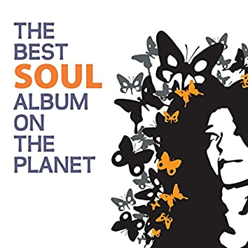 The Best Soul Album On The Planet