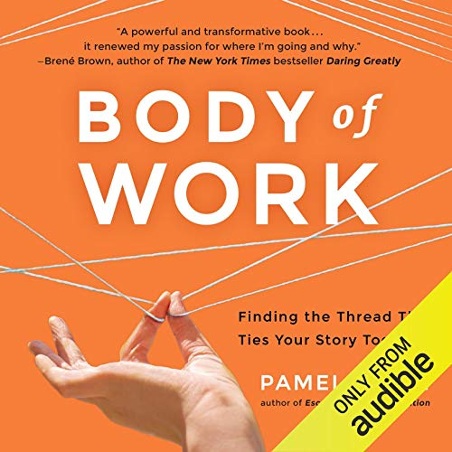 Body of Work Audiobook By Pamela Slim cover art