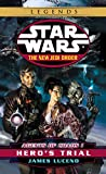 Agents of Chaos I: Hero's Trial (Star Wars: The New Jedi Order, Book 4)