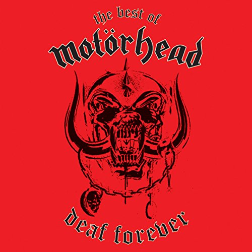 Deaf Forever: The Best of Motörhead