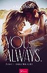 You. Always, tome 1 : Dans ma peau par Snow