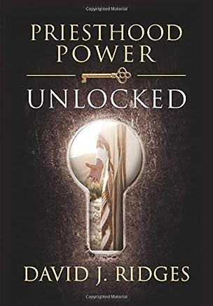 Priesthood Power Unlocked