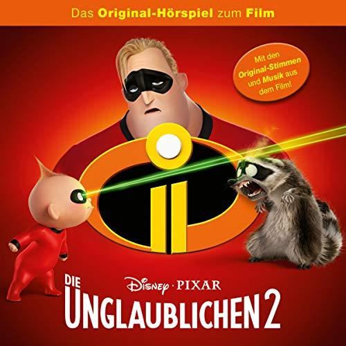 Die Unglaublichen 2. Das Original-Hörspiel zum Film Titelbild