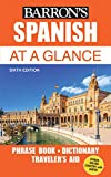 Spanish At a Glance: Foreign Language Phrasebook & Dictionary (Barron's Foreign...