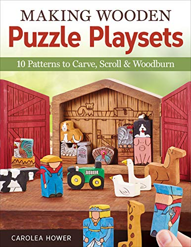 Making Wooden Puzzle Playsets: 10 Patterns to Carve, Scroll & Woodburn (English Edition)