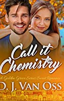 Call It Chemistry: Large Print Hardcover Edition