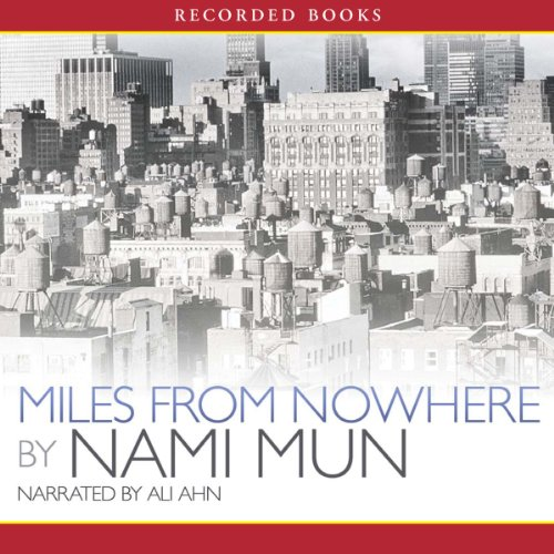 Miles from Nowhere  audiobook cover art