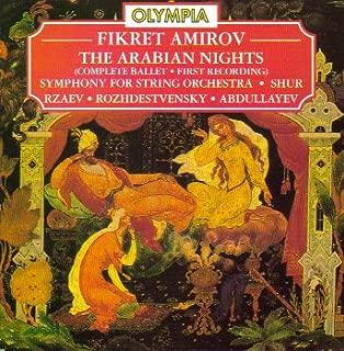 Amirov: Arabian Nights Complete Ballet Symphony For String Orchestra / Shur Symphonic Mugam