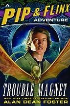Trouble Magnet (Adventures of Pip & Flinx Book 12)