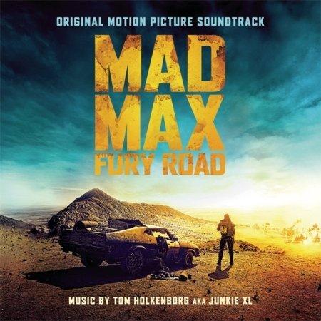 Mad Max : Fury Road - O.S.T. (Junkie Xl)