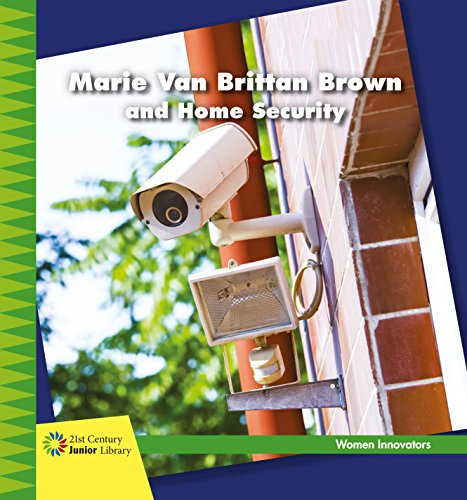 Marie Van Brittan Brown and Home Security (21st Century Junior Library: Women Innovators) (English Edition)