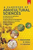 A Handbook of Agricultural Sciences: Vol. 01