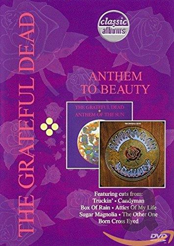 The Grateful Dead - Anthem to Beauty (Classic Album)