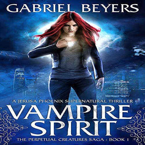 Vampire Spirit: A Jerusa Phoenix Supernatural Thriller audiobook cover art