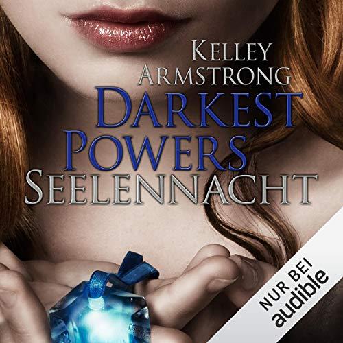 Seelennacht     Darkest Powers 2              De :                                                                                                                                 Kelley Armstrong                               Lu par :                                                                                                                                 Vera Teltz                      Durée : 9 h et 18 min     Pas de notations     Global 0,0