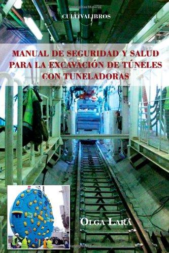 Manual De Seguridad Y Salud Para La Excavación De Túneles Con Tuneladoras (Estudios)