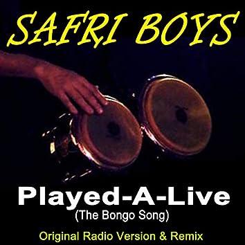 Played-A-Live (The Bongo Song) [Original Radio Version & Remix]