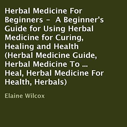 Herbal Medicine for Beginners audiobook cover art