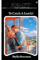 To Catch a Lorelei Paperback