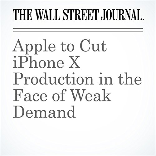 Apple to Cut iPhone X Production in the Face of Weak Demand copertina