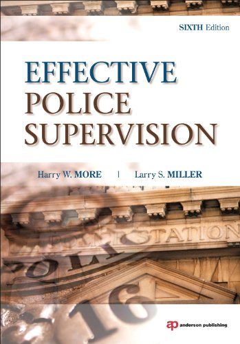 Effective Police Supervision, Sixth Edition