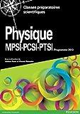 Physique MPSI-PSI-PTSI - Cours complet et exercices corrigés, Programme 2013