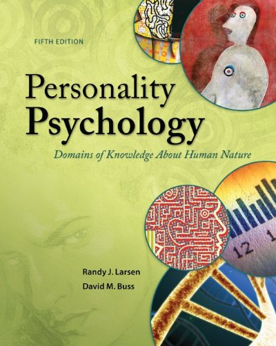 Compare Textbook Prices for Personality Psychology: Domains of Knowledge About Human Nature 5 Edition ISBN 9780078035357 by Larsen, Randy,Buss, David