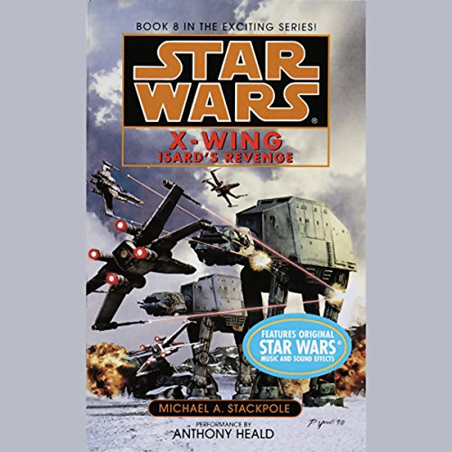 Star Wars: The X-Wing Series, Volume 8: Isard's Revenge audiobook cover art