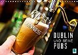 Dublin und seine Pubs (Wandkalender 2019 DIN A4 quer): Dublin: Trinkkultur in Irland (Monatskalender, 14 Seiten ) (CALVENDO Orte) - CALVENDO