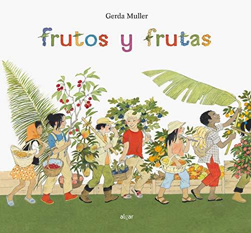 Frutos Y Frutas: 70 (Álbumes ilustrados)