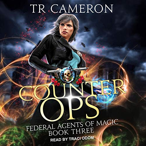 Counter Ops: Federal Agents of Magic Series, Book 3