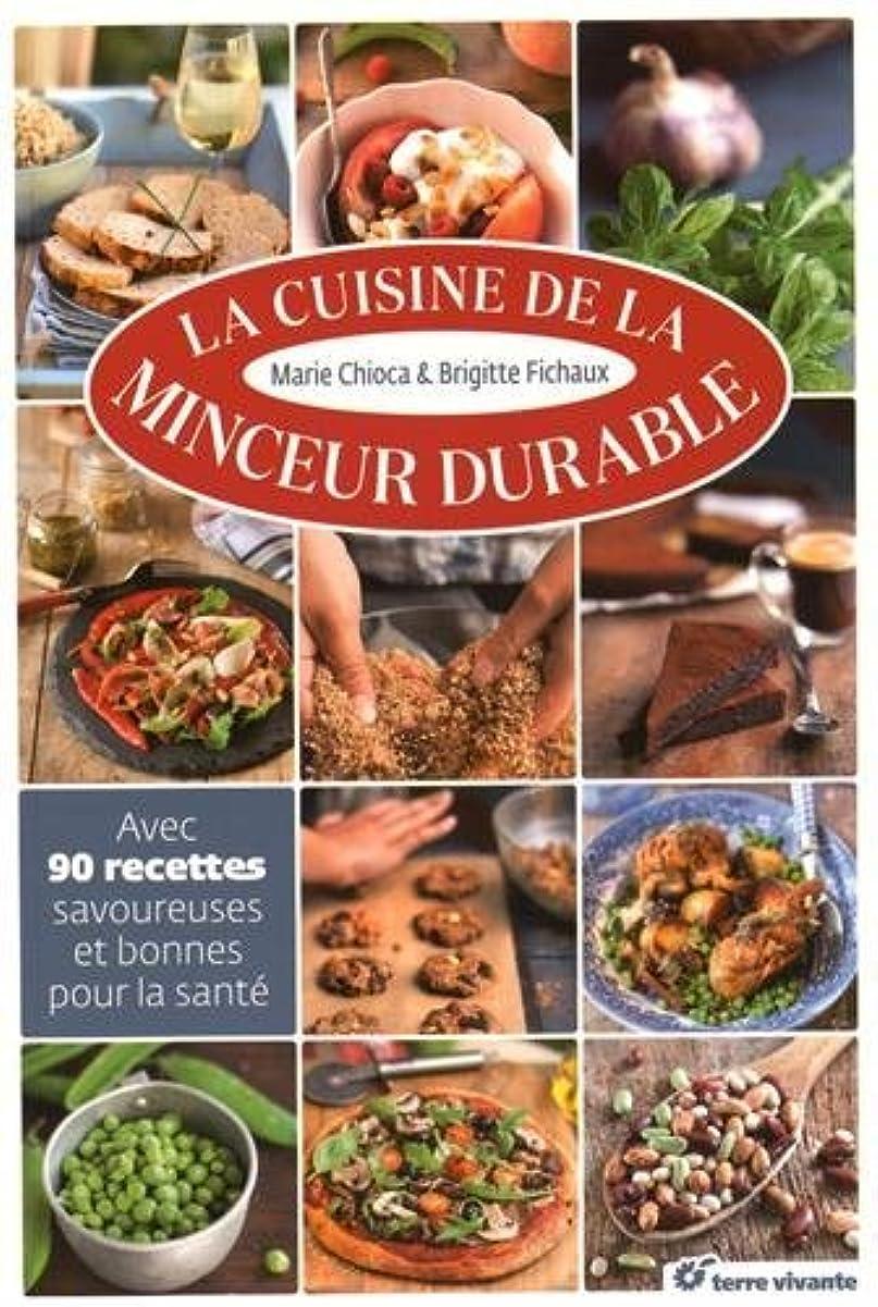吹雪憤る市の花La cuisine de la minceur durable (French Edition)