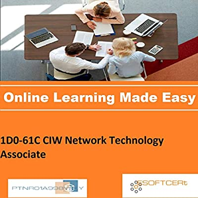 PTNR01A998WXY 1D0-61C CIW Network Technology Associate Online Certification Video Learning Made Easy